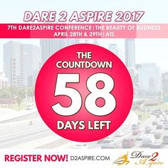 {COUNTDOWN} 58 #DAYS LEFT to #Dare2Aspire 2017 #Conference! Don't miss the chance.. buy your #tickets NOW before we sell out!!! www.d2aspire.com    Want to be a #sponsor / #vendor on our upcoming conference??? Email us: dare2aspire2012@gmail.com    #business #smallbiz #atlanta #sheraton #success #ceo #boss #beautyofbusiness #entrepreneur #mompreneur #savethedate #atlantaevents #womenbusinessowners #businesswoman #beautyboss #vendors #sponsors #womenwhowork #womenempowerment…