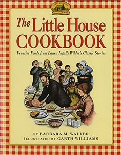 The Little House Cookbook: Frontier Foods from Laura Inga... https://www.amazon.ca/dp/0064460908/ref=cm_sw_r_pi_dp_x_orHpybC7SW7XX