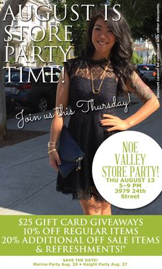 Noe Valley Summer Store Party TONIGHT August 13th, 5-9pm. $25 Gift Card Giveaways, yummy refreshments and discounts.
