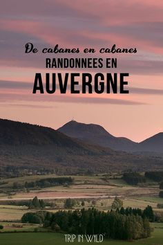 Hikes in Auvergne and huts in the woods Road Trip France, France Travel, Cheap Travel Deals, Picture Postcards, I Want To Travel, Europe Destinations, Solo Travel, Where To Go, Travel Around