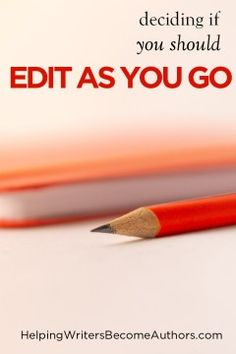 Should You Edit As You Go? - Helping Writers Become Authors Fiction Writing, Writing Advice, Writing Resources, Start Writing, Writing A Book, Grammar Tips, You Better Work, Writing Process, Book Crafts