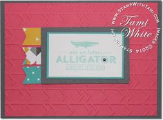 Stampin Up See Ya Later Alligator sale-a-bration #stampinup #saleabration #sab2014