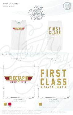 Pi Phi | Pi Beta Phi | Pi Beta Phi Bid Day | First Class | Pi Beta Phi First Class | | South by Sea | Sorority Shirts | Sorority Tanks | Greek Shirts