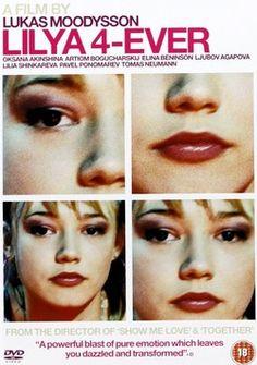 Лиля навсегда / Lilya 4-ever (2002)
