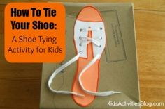 How To Tie Your Shoe: Shoe Tying Activity for Kids that mimics the child's actual shoes. A great way for the lesson to carry over into real-life application! Fine Motor Activities For Kids, Educational Activities, Learning Activities, Children Activities, Indoor Activities, Learn To Tie Shoes, Traditional Tales, Traditional Stories, Teaching Tools