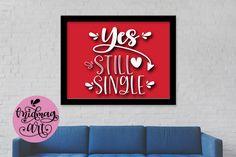 Stuck on you svg, png, jpeg, eps and dxf example image 3 Wall Art Designs, Mug Designs, Stuck On You, Still Single, I Love You, My Love, Cupid, School Design, Design Bundles