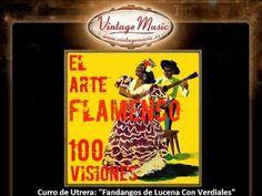 Curro de Utrera  - Fandangos de Lucena Con Verdiales --- ay una laguna clara---(VintageMusic.es)