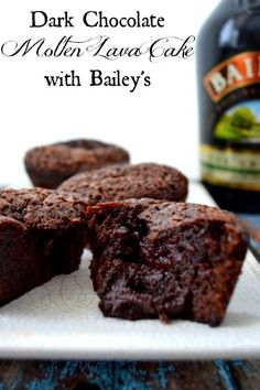 Molten Chocolate Cake with Bailey's Irish Creme.
