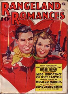 Google Image Result for http://hipogrifos.files.wordpress.com/2008/02/rangeland-romances-194203.jpg