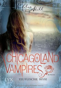 Chicagoland Vampires - Teuflische Bisse (9)