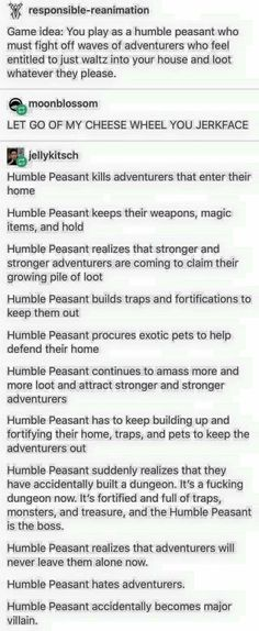 Humble Peasant to Crazy Villain all because of those stupid adventurers