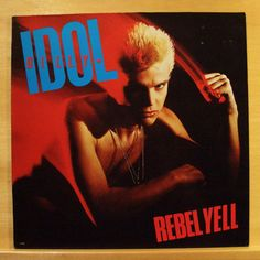 BILLY IDOL - Rebel Yell - mint minus minus - Vinyl LP - OIS Eyes without a Face