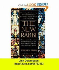 The New Rabbi (9780553380750) Stephen Fried , ISBN-10: 0553380753  , ISBN-13: 978-0553380750 ,  , tutorials , pdf , ebook , torrent , downloads , rapidshare , filesonic , hotfile , megaupload , fileserve