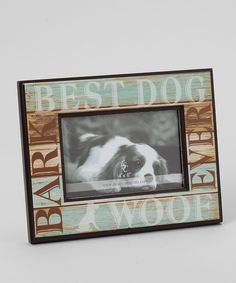 Look at this Blue 'Best Dog Ever' Frame on #zulily today!