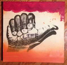 Live Life by unknown artist (mixed media ORIGINAL art) unsigned