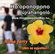 Ismétlünk, játszunk, tanulunk, tisztítunk. Ha végeztél már 🌴Ho'oponopono tanfolyamot, ott a helyed. De csak akkor. 2020.02.02. vasárnap, 11-14 óra 🌼Nincs rá okod, hogy kihagyd. 🌼 Csak szerdáig jelentkezhetsz. Minden info itt: www.HooponoponoWay.hu Aloha Party, Minden, Plants, Plant, Planets