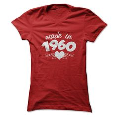 Ladies Made in 1960 T-Shirts, Hoodies. Get It Now ==► https://www.sunfrog.com/Birth-Years/Ladies-Made-in-1960.html?41382