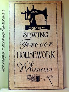 Yes, sewing forever!