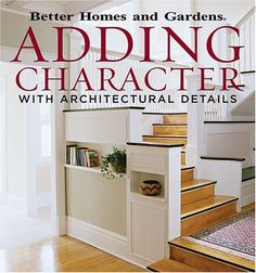 Adding Character with Architectural Details Better Homes and Gardens *** You can find out more details at the link of the image.