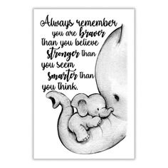 Elephant Mom Always Remember You Are Braver Pospo Satin Portrait Poster 4 Sizes Framed Canvas Mothers Love Quotes, Mother Daughter Quotes, Mommy Quotes, Quotes For Kids, Family Quotes, Love My Son Quotes, My Baby Quotes, Being A Mom Quotes, Mama Bear Quotes