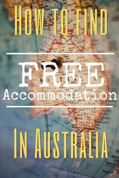 How to find free accommodation in Australia. Australia is expensive, but you can see this great country without paying for accommodation. Travel Guides, Travel Tips, Travel Destinations, Slow Travel, Travel Info, Free Travel, Working Holidays, House Sitting, Airlie Beach