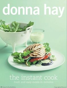 Finally home! Disfrute total. The Instant Cook by Donna Hay