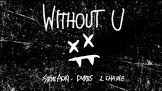 Steve Aoki & DVBBS  Without U feat. 2 Chainz [Official Audio] #thatdope #sneakers #luxury #dope #fashion #trending
