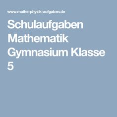 Schulaufgaben Mathematik Gymnasium Klasse 5