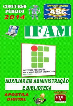 Apostila Concurso Publico IFAM AM Auxiliar em Administracao e Biblioteca 2014