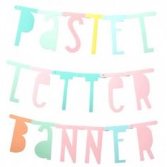 A Little Lovely Company Letter Banner Pastel 138 stuks (gratis verzending) A Little Lovely Company, Letter A Crafts, Kidsroom, Streamers, Silhouette Cameo, Banners, Nursery Decor, Paper Crafts, Inspiration