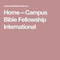 Home—Campus Bible Fellowship International