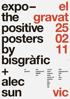 Positive Posters, poster submitted and designed by Bisgràfic (2012) –Type OnlyUnit Editions