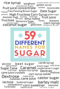 59 other names for Sugar • sugar alternatives • what is sugar?