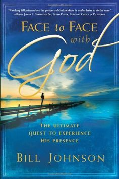 Face to Face With God by Bill Johnson, http://www.amazon.com/dp/159979070X/ref=cm_sw_r_pi_dp_tebLpb1H1W04E