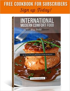 Hi I'm Kevin from Keviniscooking. From sweet to savory and everything in between - I like to call my style of cooking International Modern Comfort Food with BIG and BOLD flavors! Subscribe for a FREE Cookbook! http://keviniscooking.com