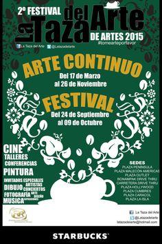 La Taza del Arte, arte continuo 17mar-26nov y festival 24sep-9oct en los Starbucks de la ciudad.