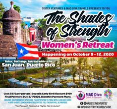 Shades of Strength Women's Retreat Travel Presents, Atv Riding, Guest Speakers, Salsa Dancing, Travel Information, Puerto Rico, Passport, Beaches, Bond