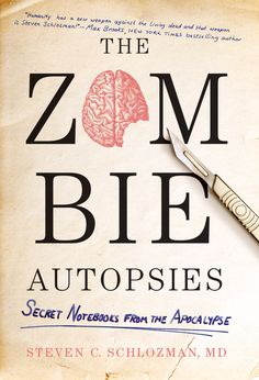 The Zombie Autopsies, Cover design by Catherine Casalino, Grand Central Publishing 2011