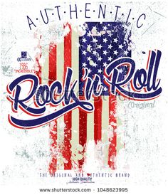 rock and roll Pop Rock, Rock And Roll, Shirt Print Design, Shirt Designs, American Flag Crafts, Polo Design, Band Posters, Grafik Design, Cool Logo