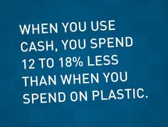 """""""When you use cash, you spend 12 to less then you spend on plastic."""" - Dave Ramsey SO TRUE.we've been doing this for the last few months, and are spending way less.so much harder to hand over cash than to swipe the debt card! Financial Quotes, Financial Peace, Financial Success, Financial Planning, Dave Ramsey Quotes, Total Money Makeover, Paying Off Credit Cards, Money Quotes, Budgeting Finances"""