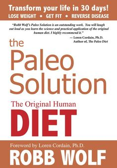 WODshop.com - The Paleo Solution by Robb Wolf - Book, $22.46 (http://www.wodshop.com/the-paleo-solution-by-robb-wolf-book/)
