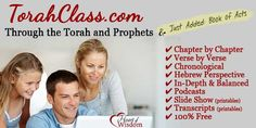Free Torah Class Videos: This is the best balanced Bible study I have used in 29 years homeschooling! and its FREE! You can watch a video with your children every morning,  and/or  read transcripts at  and download slideshows for each chapter.