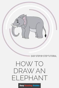 drawings marvel How to Draw an Elephant Drawing Tutorials For Kids, Drawing For Beginners, Drawing Ideas, Drawing Tips, Craft Projects For Kids, Arts And Crafts Projects, Sewing Projects, Easy Elephant Drawing, Popular Cartoons