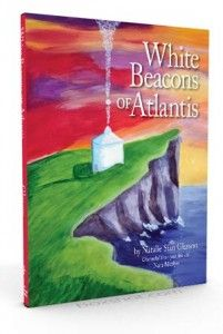 Natalie's Published Books White Beacons of Atlantis www.omna.org