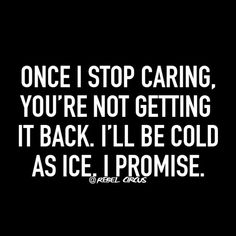 Once I stop...
