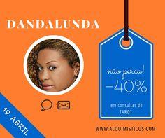 Promoção de 40% dia 19-04-2016 com a Dandalunda.  Não perca!