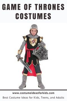 Game of Thrones Costumes - Costume Ideas for Kids  Be a hero, a heroine, or a villain while depicting your favorite character in Game of Thrones. The collection of GOT costumes feature the most sought-after characters while portraying bloody battles, uncertain betrayals, and a lot more. Choose from the popular and powerful characters and reign this year's Halloween party.