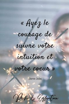 Si même Steve Jobs s'y met! Positive Quotes For Life Encouragement, Positive Quotes For Life Happiness, Positive Attitude, Happy Quotes, Best Quotes, Love Quotes, Inspirational Quotes, Motivational Quotes, Steve Jobs