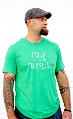 adoption shirt Father the Fatherless. Perfect for my dad who's taken in so many