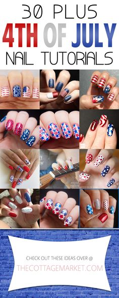 30 Plus 4th of July Nail Tutorials - The Cottage Market